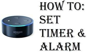 How To Set Alarm Clock or Timer Amazon Echo Dot - Echo Dot 2nd Generation Set Timer and Alarm