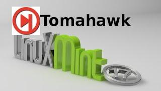Tomahawk 0.8.0 : A Multi-Source Music Player, Install in Linux Mint (Ubuntu)