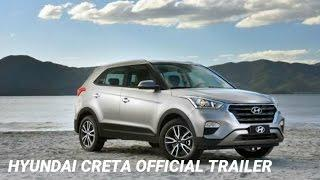 2018 Hyundai Creta Official Trailer Price Features Launch Details | All-New Hyundai Creta