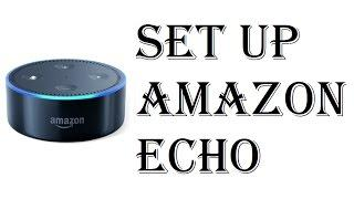 How To Set up Amazon Echo Dot - Echo Dot 2nd Generation Setup - Connect Use Install Echo