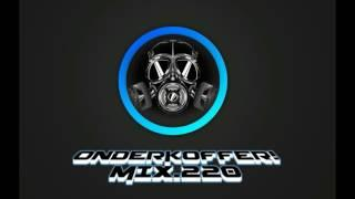 OnderKoffer! MIX.220 (Hard Trance, Hard Dance, Early Hardcore)